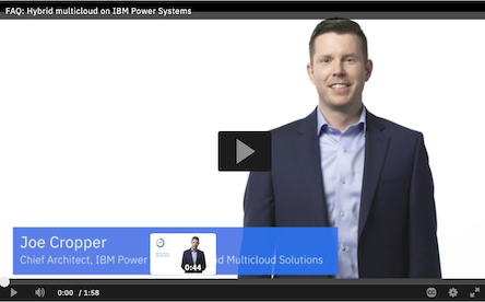 Video: Hybrid multicloud on IBM Power Systems